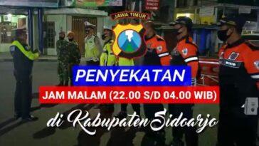 Penyekatan Jam Malam tanggal 7 Juli 2020 Pukul 22:00 - 04:00 WIB di Kabupaten Sidoarjo . . Mari...